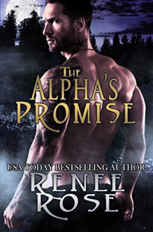 The Alpha's Promise - Renee Rose