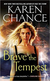 Brave The Tempest - Karen Chance
