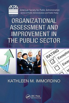 Organizational Assessment and Improvement in the Public Sector - Kathleen Immordino