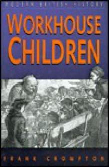 Workhouse Children - Frank Crompton