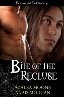 Bite of the Recluse - Azalea Moone, Anais Morgan
