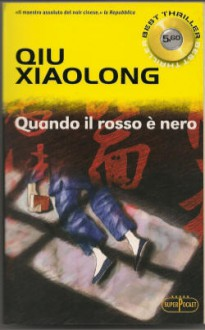 Quando il rosso è nero - Qiu Xiaolong, Fabio Zucchella