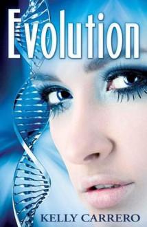Evolution - Kelly Carrero