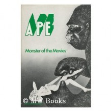 Ape : Monster of the Movies - David Annan