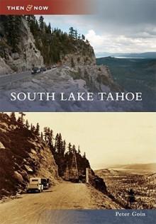 South Lake Tahoe - Peter Goin