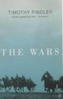 The Wars - Timothy Findley