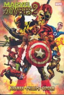 Marvel Zombies 2 - Robert Kirkman