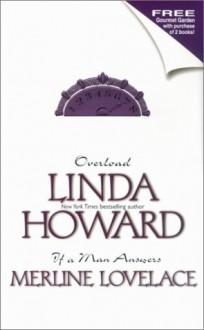 Overload / If A Man Answers - Linda Howard, Merline Lovelace