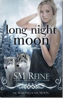 Long Night Moon - S.M. Reine