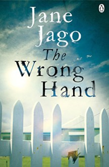 The Wrong Hand - Jane Jago