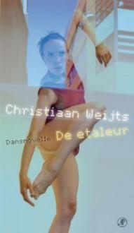 De etaleur, Dansnovelle - Christiaan Weijts