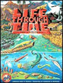 Life Through Time: Evolutionary Activities for Grades 5-8 - Kevin Beals, Kimi Hosoume