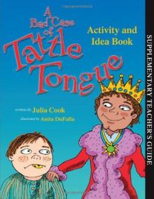 A Bad Case of Tattle Tongue Activity Book - Julia Cook, Anita DuFalla