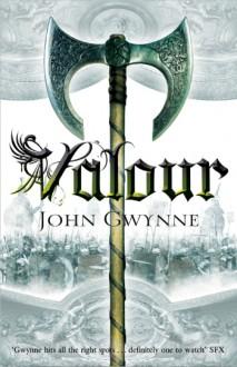 Valour - John Gwynne