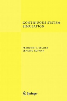 Continuous System Simulation - Francois E. Cellier, Ernesto Kofman