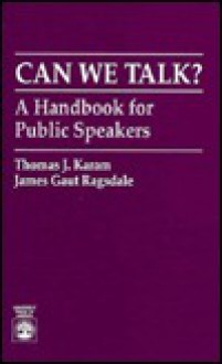 Can We Talk?: A Handbook for Public Speakers - Thomas J. Karam, Thomas J. Karam