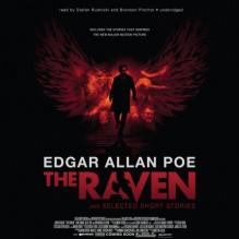 The Raven and Selected Short Stories - Edgar Allan Poe, Stefan Rudnicki, Bronson Pinchot