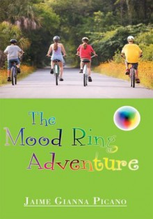 The Mood Ring Adventure - Jaime Gianna Picano