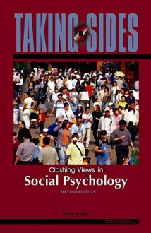 Taking Sides: Clashing Views in Social Psychology - Jason A. Nier