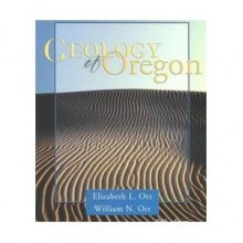 Geology of Oregon - Elizabeth L. Orr, William N. Orr