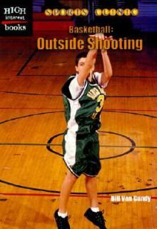 Basketball: Outside Shooting - Bill Van Gundy