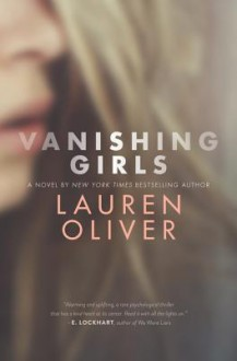 Vanishing Girls - Lauren Oliver