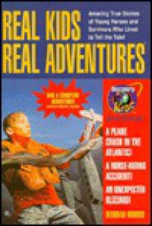 Real Kids Real Adventures: A Plane Crash in the Atlantic - Deborah Morris