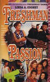 Freshman Passion - Linda A. Cooney