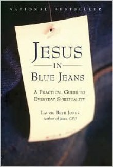 Jesus in Blue Jeans - Laurie Jones