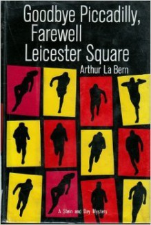 Goodbye Piccadilly, Farewell Leicester Square - Arthur La Bern