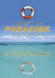 Adrift In Paradise - Shirley Thompson