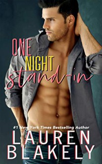 One Night Stand-In (Boyfriend Material #3) - Lauren Blakely