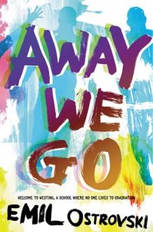 Away We Go - Emil Ostrovski