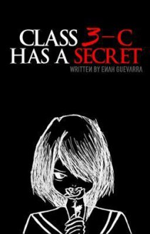 Class 3-C Has A Secret - Enah Guevarra