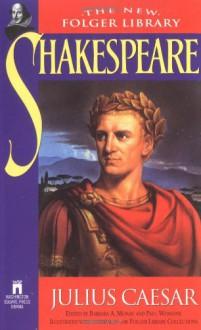 Julius Caesar (The New Folger Library Shakespeare) - William Shakespeare