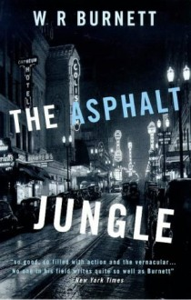 The Asphalt Jungle (Film Ink) - W.R. Burnett
