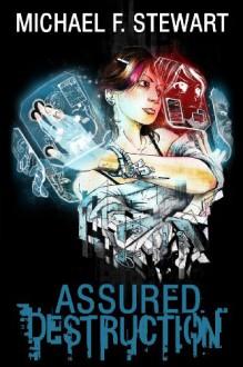 Assured Destruction - Michael F. Stewart