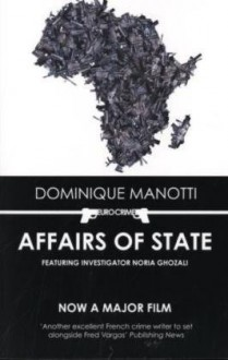 Affairs of State - Dominique Manotti, Amanda Hopkinson, Ros Schwartz