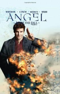Angel: After the Fall, Volume 4 - Franco Urru,Brian Lynch,Joss Whedon
