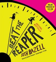 Beat the Reaper (Peter Brown #1) - Josh Bazell, Robert Petkoff