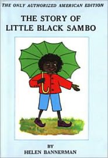 The Story of Little Black Sambo - Helen Bannerman