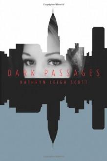 Dark Passages - Kathryn Leigh Scott