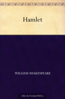 Hamlet (Spanish Edition) - William Shakespeare