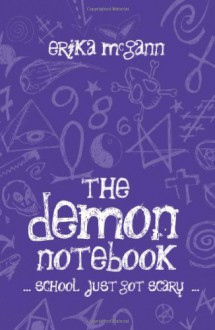 The Demon Notebook (The Demon Notebook #1) - Erika McGann