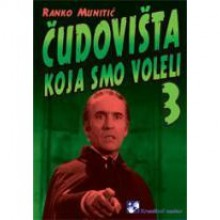 Čudovišta koja smo voleli (#3) - Ranko Munitić