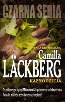 Kaznodzieja - Lackberg Camilla