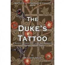 The Duke's Tattoo (Horsemen of the Apocalypse, #1) - Miranda Davis