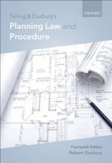 Telling & Duxbury's Planning Law and Procedure (Grove Art Series) - Robert Duxbury