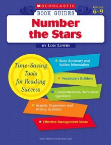 Number The Stars (Scholastic Book Guides, Grades 6 9) - Lois Lowry
