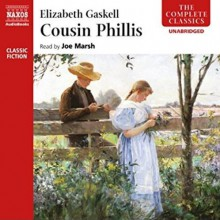 Cousin Phillis - Elizabeth Gaskell,Joe Marsh